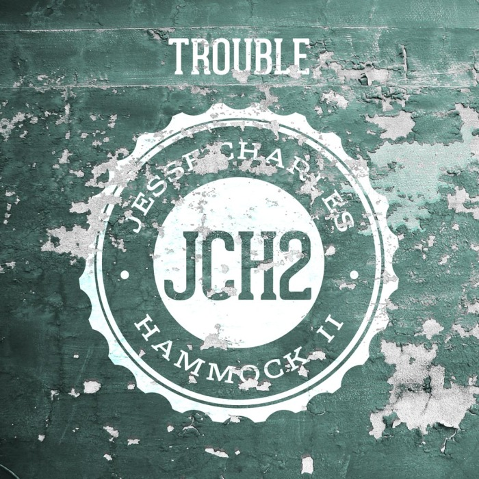 "Artwork for ""Trouble"" by Jesse Charles Hammock II"
